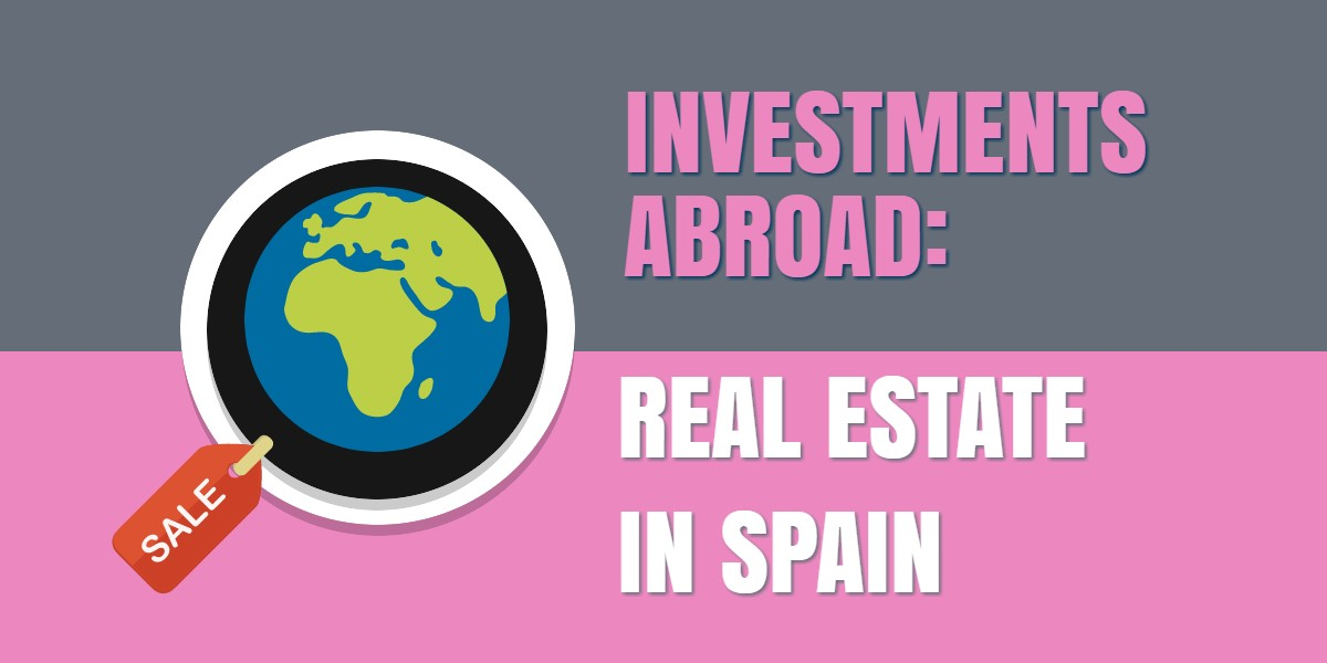 Spain – Time for Foreign Real Estate Investments in Your Self-Directed IRA